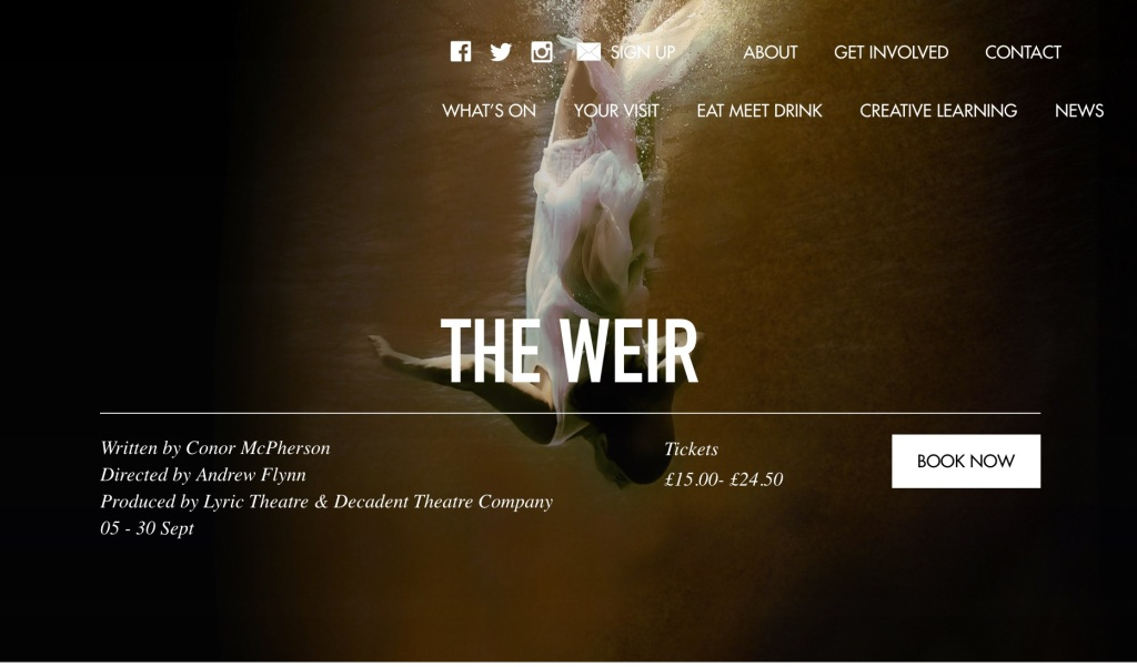 The Weir, theatre in Belfast, Lyric theatre Belfast